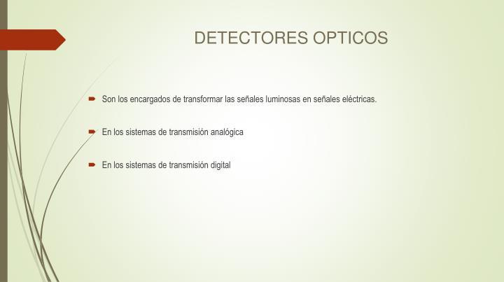 DETECTORES OPTICOS