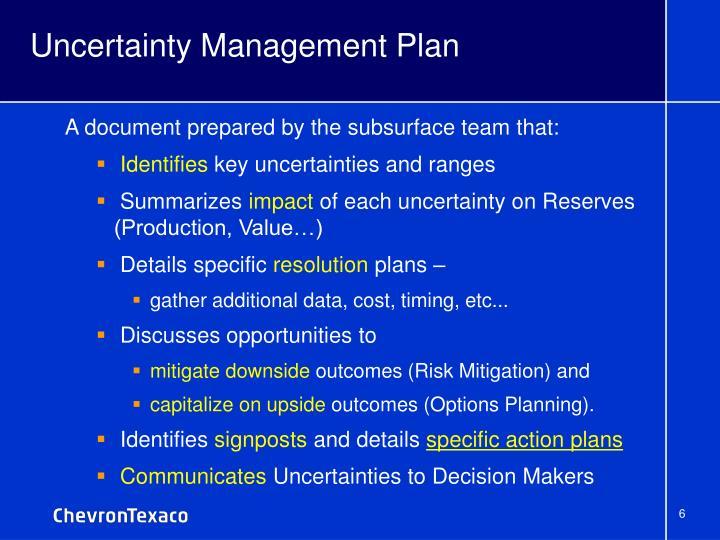 Uncertainty Management Plan