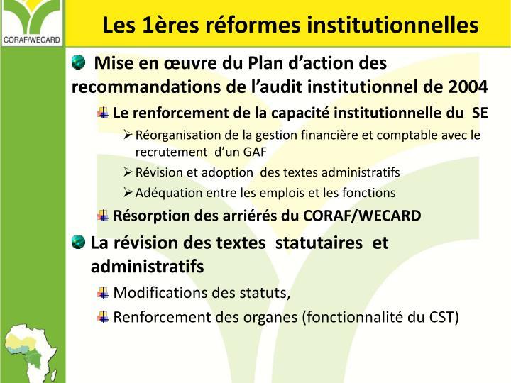 Les 1ères réformes institutionnelles