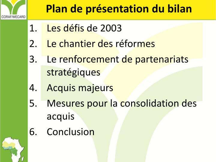 Plan de présentation du bilan