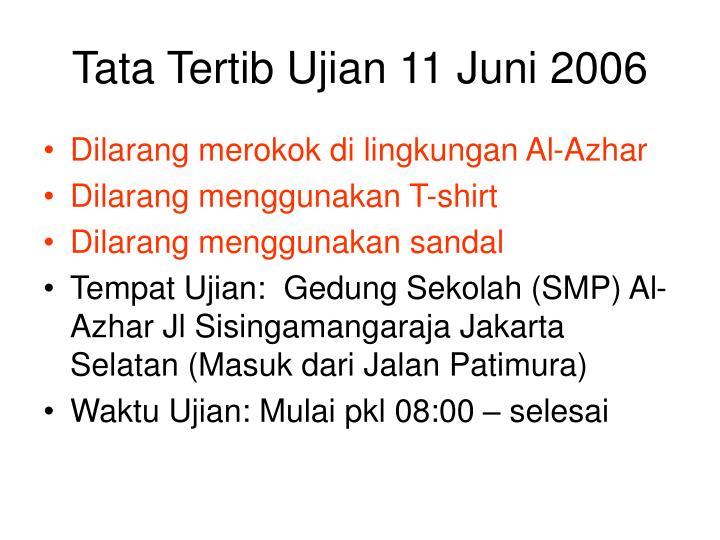 Tata Tertib Ujian 11 Juni 2006