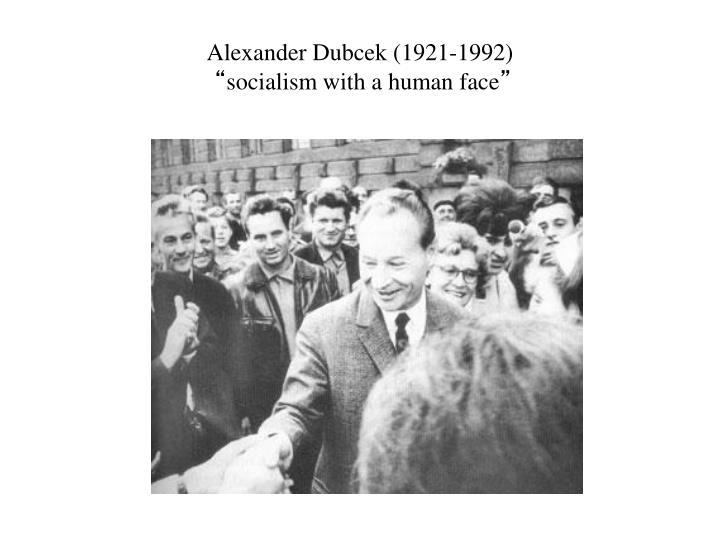 Alexander Dubcek (1921-1992)
