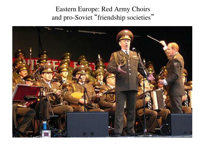 Eastern Europe: Red Army Choirs