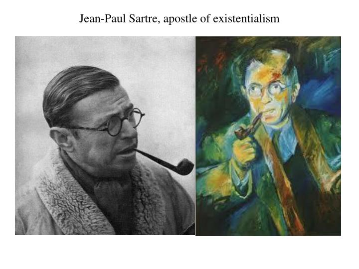 Jean-Paul Sartre, apostle of existentialism