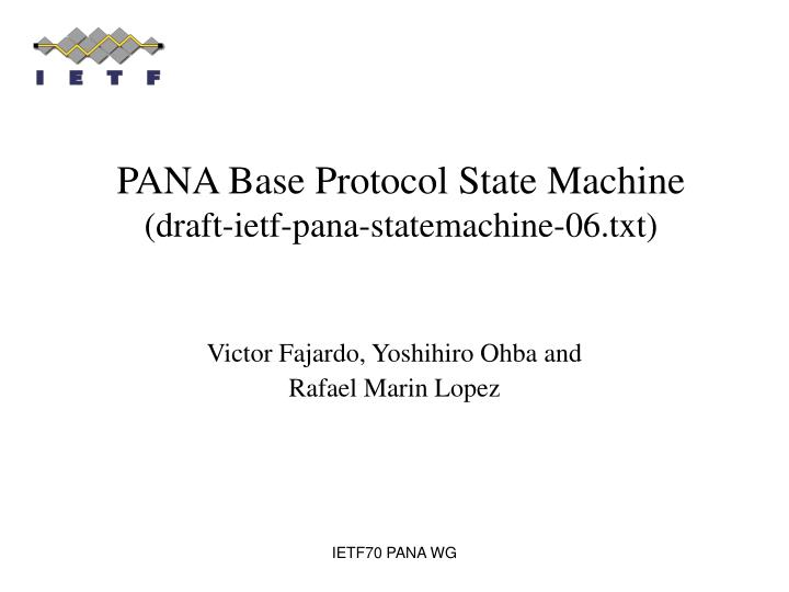 Pana base protocol state machine draft ietf pana statemachine 06 txt