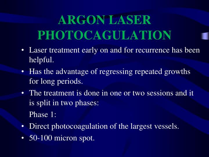 ARGON LASER PHOTOCAGULATION