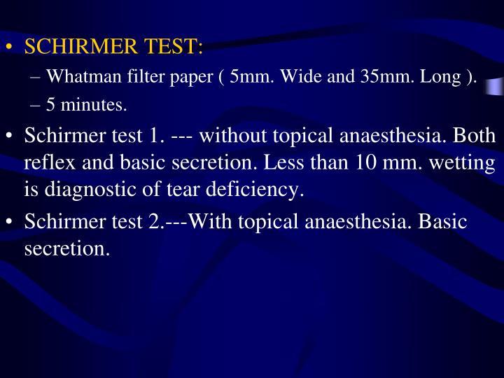 SCHIRMER TEST:
