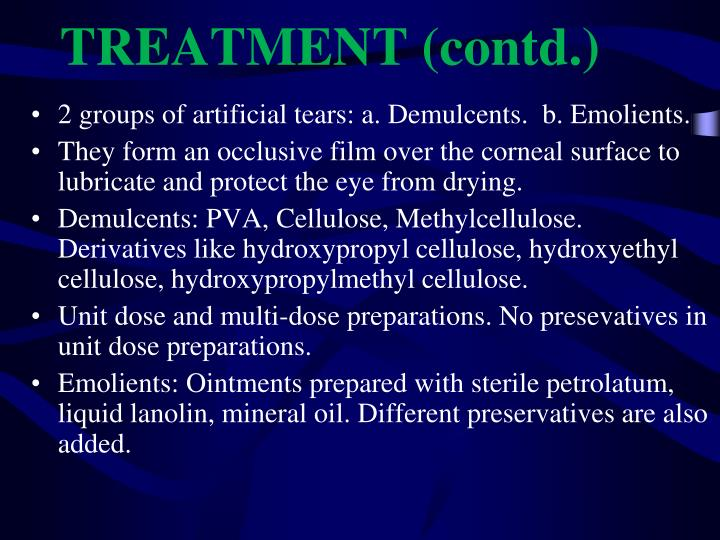 TREATMENT (contd.)