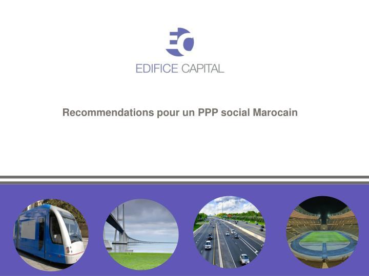Recommendations pour un PPP social Marocain