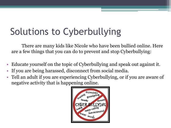 Solutions to Cyberbullying