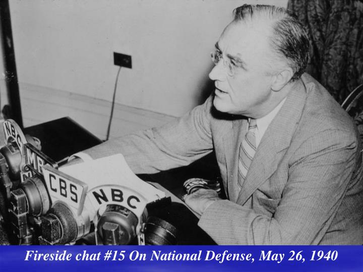 Fireside chat #15 On National Defense, May 26, 1940