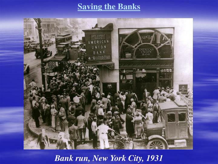 Saving the Banks