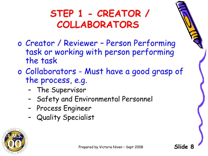 STEP 1 - CREATOR / COLLABORATORS