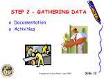 step 2 gathering data