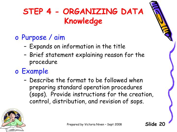 STEP 4 - ORGANIZING DATA Knowledge