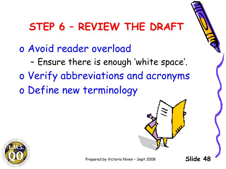STEP 6 – REVIEW THE DRAFT