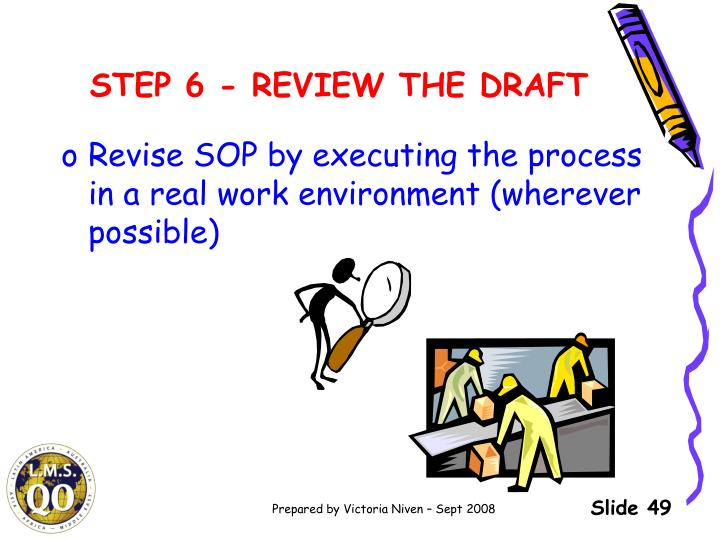 STEP 6 - REVIEW THE DRAFT
