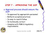 step 7 approving the sop