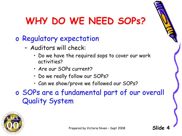 WHY DO WE NEED SOPs?