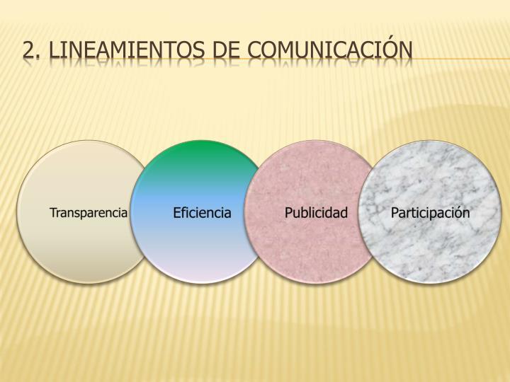 2. lineamientos de comunicación