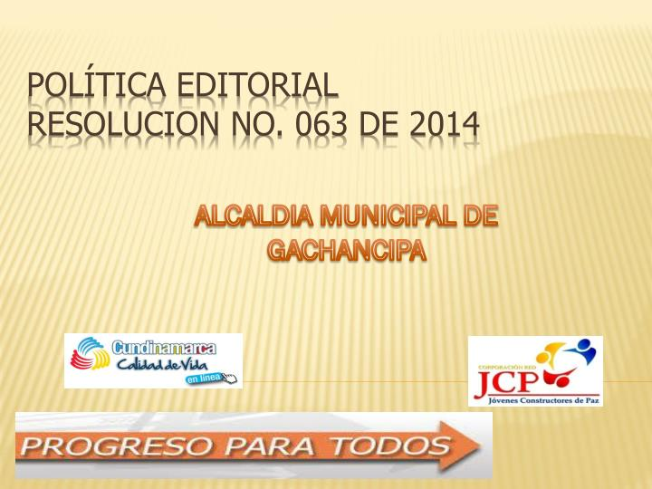 Pol tica editorial resolucion no 063 de 2014