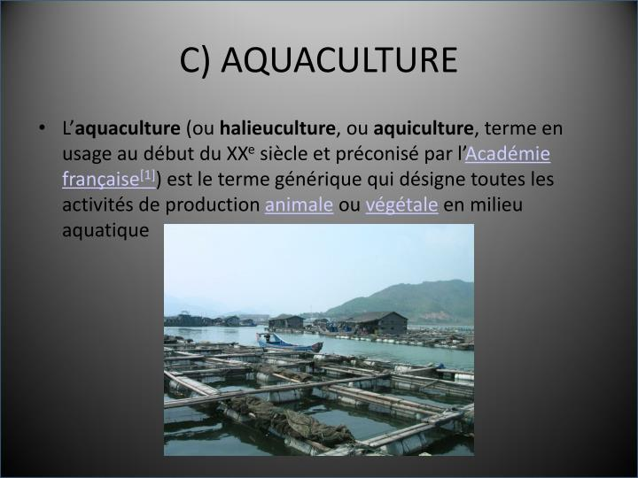 C) AQUACULTURE