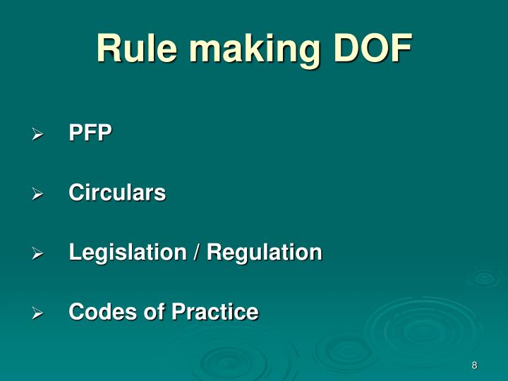 Rule making DOF