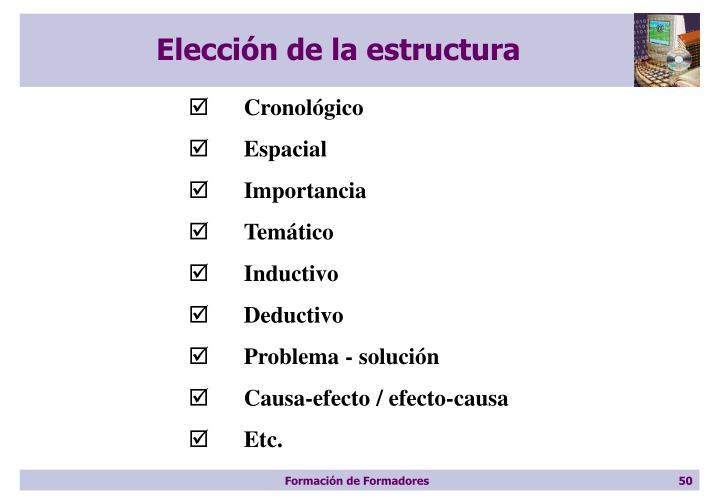 Elección de la estructura