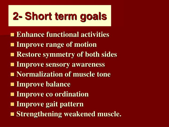 2- Short term goals