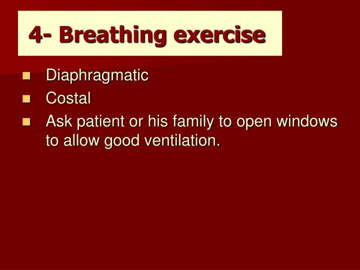 4- Breathing exercise