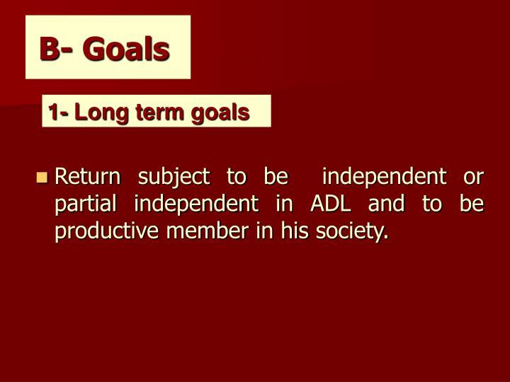 B- Goals