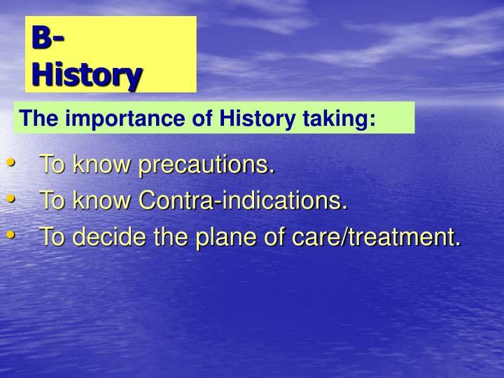 B- History