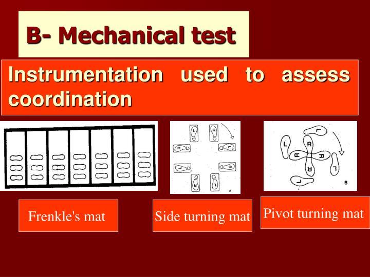 B- Mechanical test