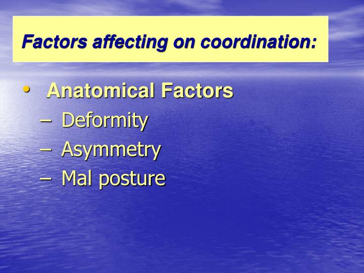 Factors affecting on