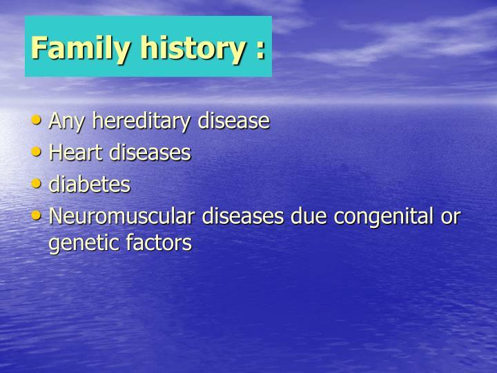 Family history :