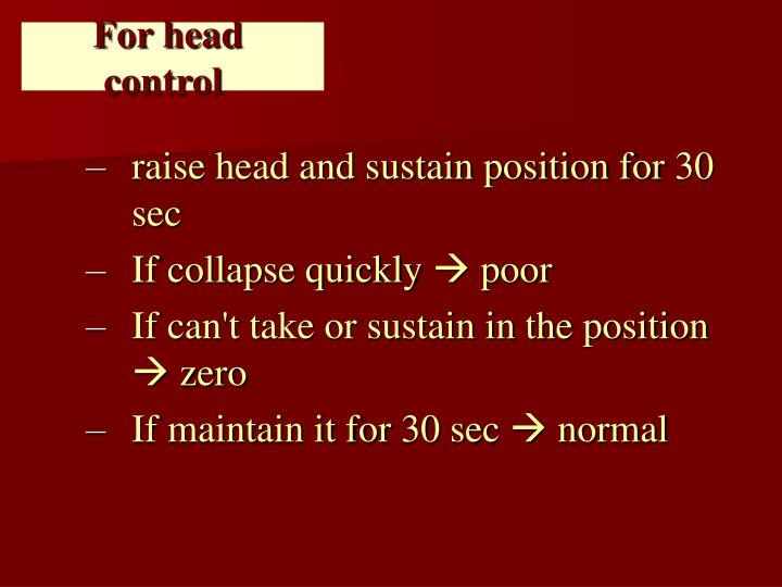 For head control
