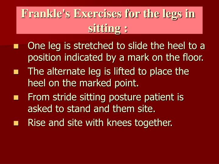 Frankle's Exercises for the legs in sitting :