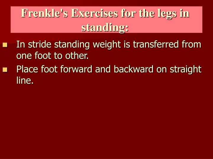 Frenkle's Exercises for the legs in standing: