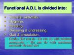 functional a d l is divided into