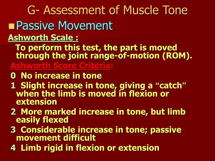 G- Assessment of Muscle Tone