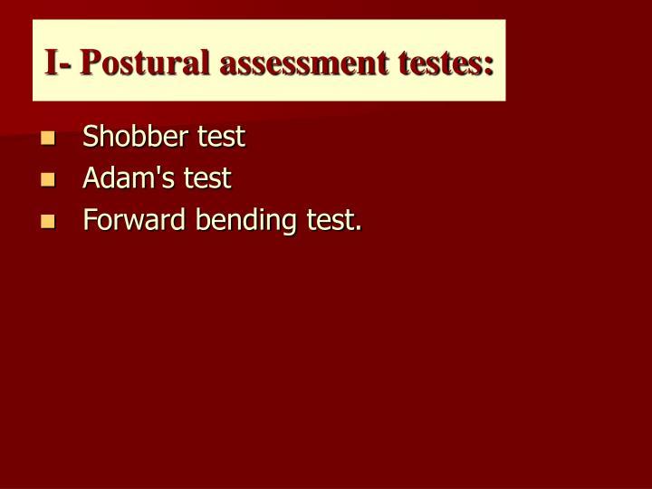 I- Postural assessment testes: