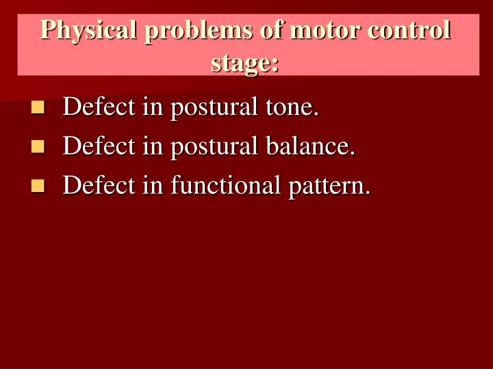 Physical problems of motor control stage: