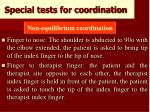 special tests for coordination