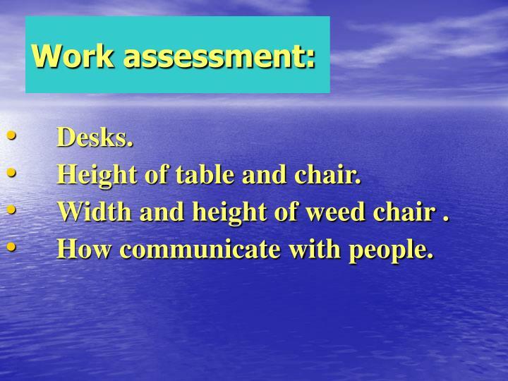 Work assessment: