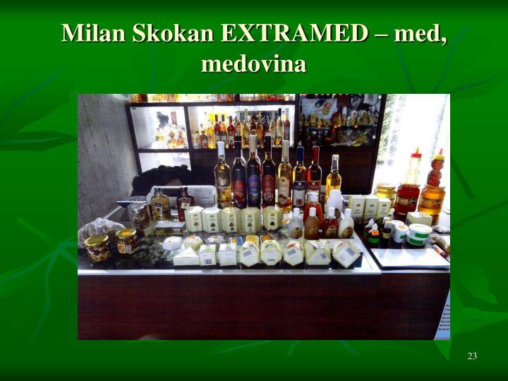 Milan Skokan EXTRAMED – med, medovina