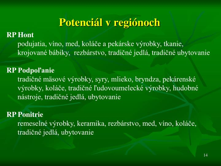 Potenciál v regiónoch