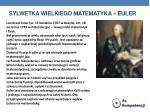 sylwetka wielkiego matematyka euler