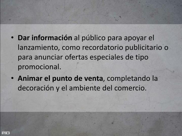 Dar información