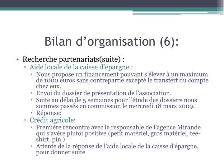 Bilan d'organisation (6):
