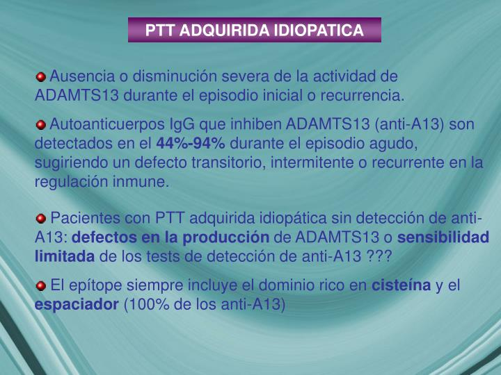 PTT ADQUIRIDA IDIOPATICA